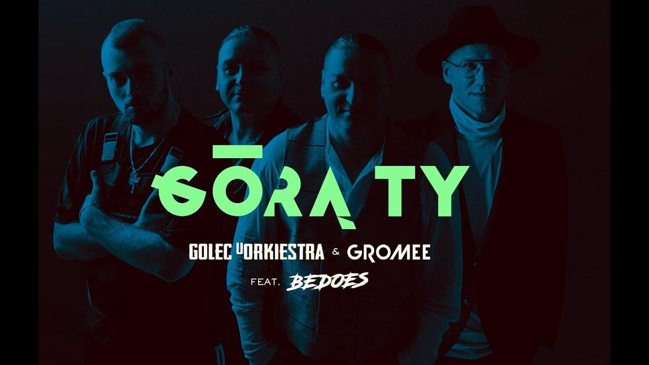 gora-ty-golec-uorkiestra-bedoes