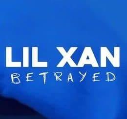 lil xan betrayed