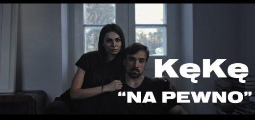 keke na pewno kasia grzesiek 2k prod tekst trapoffice lyrics