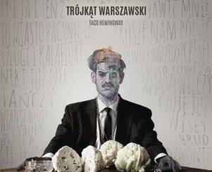 taco hemingway trojkat warszawski lyrics tekst trapoffice pl