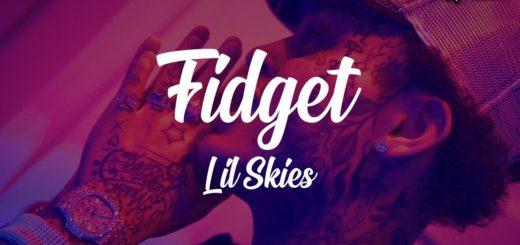 Lil Skies - Fidget
