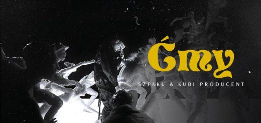 Szpaku & Kubi Producent - Ćmy tekst lyrics