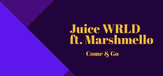 Juice WRLD ft. Marshmello - Come & Go
