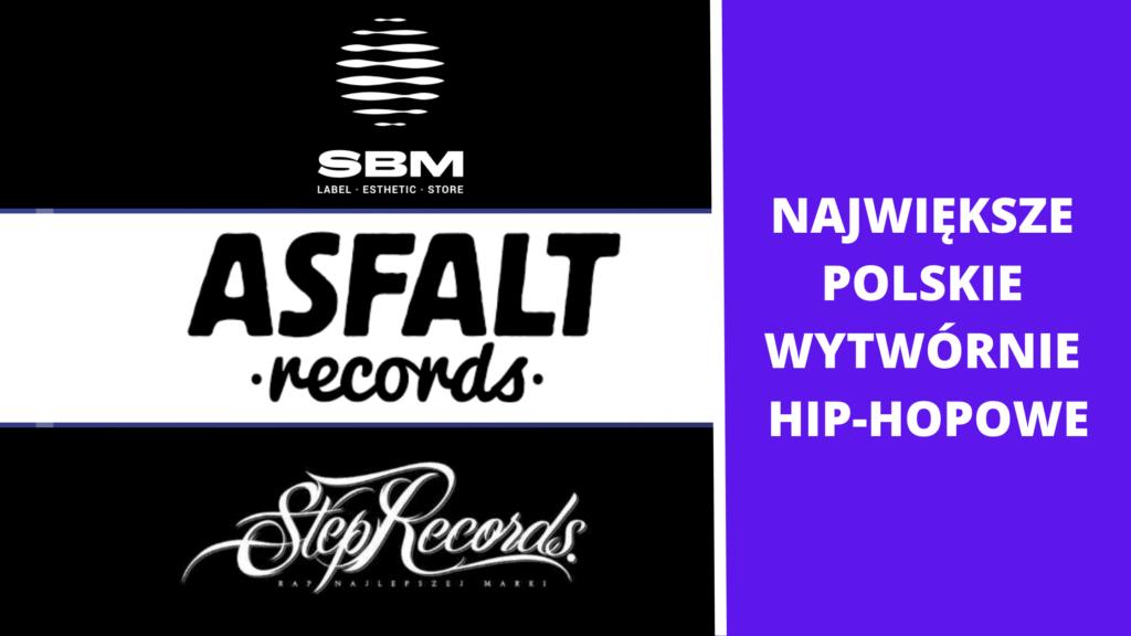 Największe polskie wytwórnie hip-hopowe