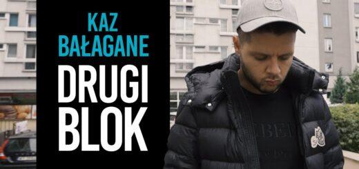 Kaz Bałagane - Drugi Blok @OLEK