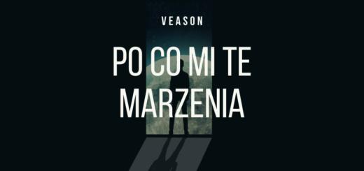 Veason - Po Co Mi Te Marzenia tekst lyrics trapoffice