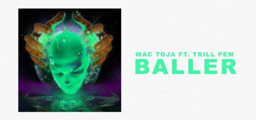WAC TOJA - BALLER ft. TRILL PEM tekst lyrics trapoffice