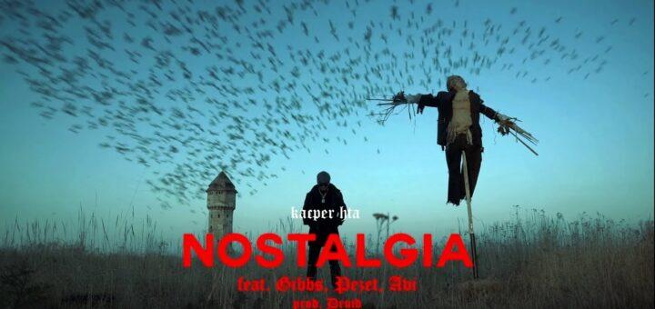 Kacper HTA - Nostalgia feat Gibbs, Pezet, Avi prod. Druid tekst lyrics