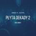 Bober ft. Filipek - Płyta Dekady 2 (prod. 4Money) trapoffice lyrics tekst