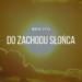 White 2115 - Do zachodu słońca tekst lyrics trapoffice
